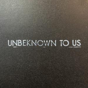 Unbeknown01